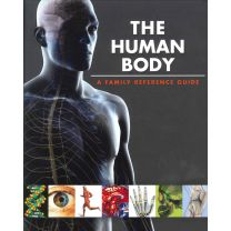 The Human Body - A Family Reference Guide