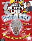 Richard Hammond's Blast Lab: Bright Ideas