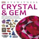 Eyewitness: Crystal & Gem