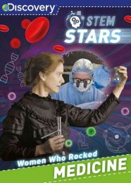 Discovery STEM Stars - Women Who Rocked Medicine